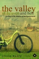 The Valley Of Heaven & Hell - Cycling In The Shadow Of Marie Antoinette